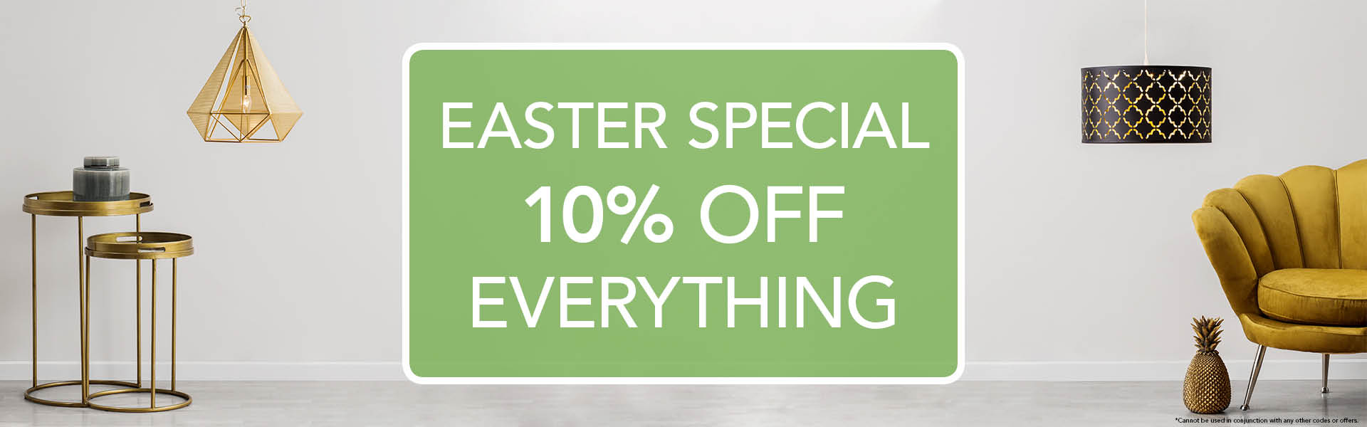 Easter Special 10% off Everything